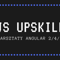 JS Upskill - recenzja warsztatów Angular 2/4/5